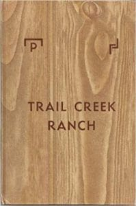 Trial Creek Ranch