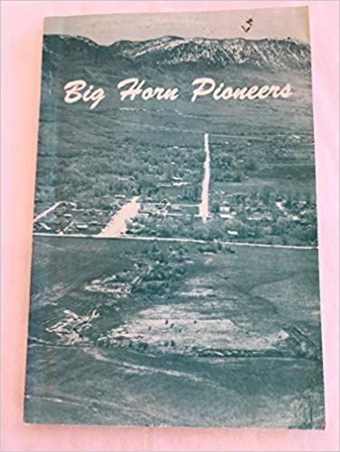 Big Horn Pioneers