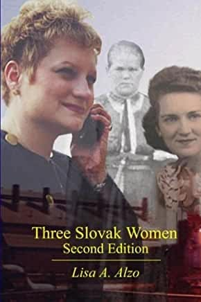 Three Slovak Women by Lisa A. Alzo